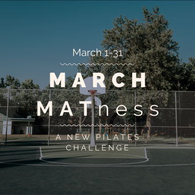 March MATness: A new Pilates Challenge