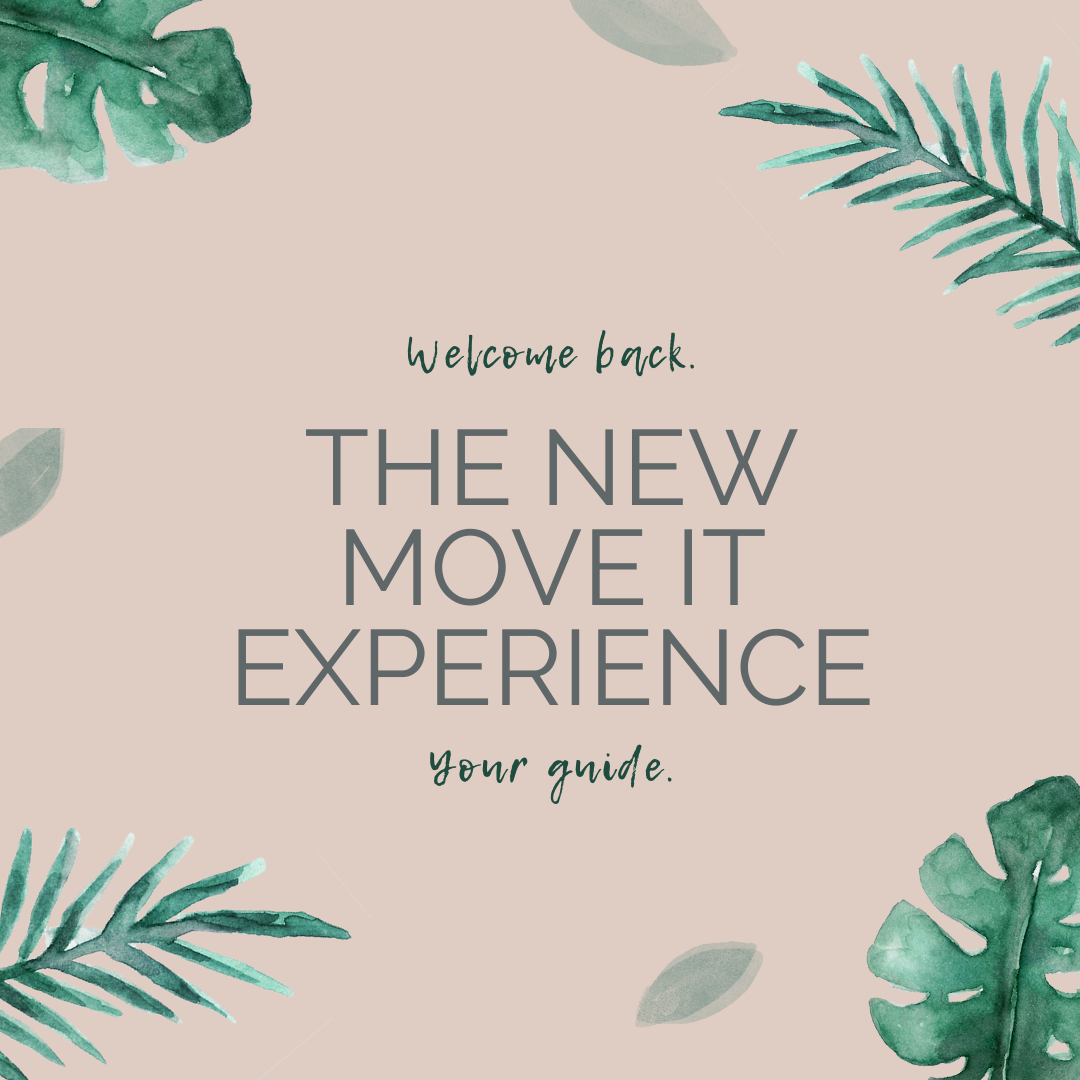 Welcome back: Your guide to the new Move It experience